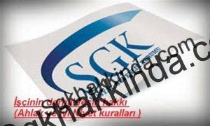 sgk1 500 x 300 300x180 - İşçinin derhal fesih hakkı ( Ahlak ve iyi niyet )