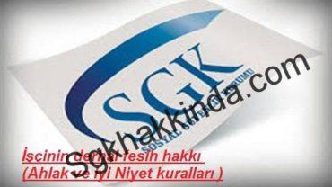 sgk1 500 x 300 370x208 - İşçinin derhal fesih hakkı ( Ahlak ve iyi niyet )